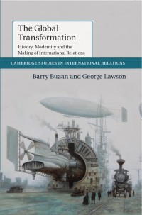 Buzan and Lawson - The Global Transformation