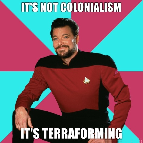 its-not-colonialism-its-terraforming
