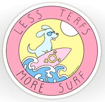 Less Terfs more surf