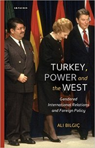 Bilgic Turkey Power and the West