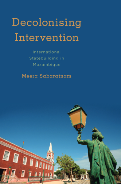 Cover of the book Decolonising Intervention, which features the former Governor's house on Ilha de Moçambique, now a museum, plus a rusting colonial lamp-post
