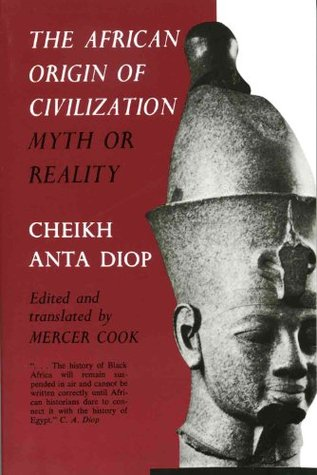Cheikh-Anta-Diops-book-The-African-Origin-of-Civilization-Myth-or-Reality